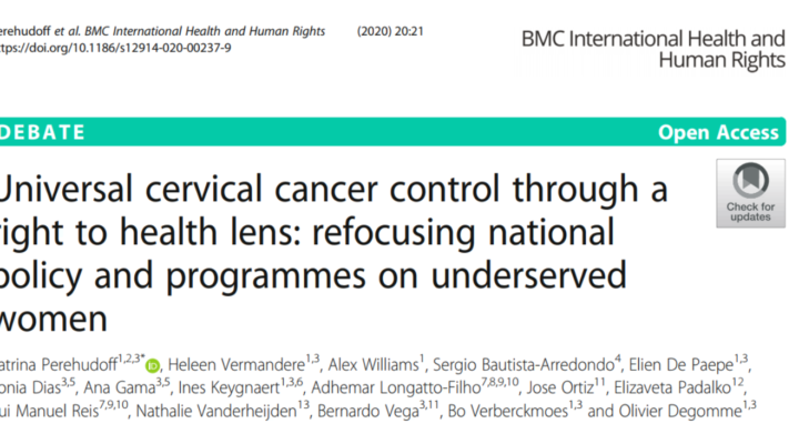 """New publication: """"Universal  cervical cancer control through a right to health lens: refocusing  national policy and programmes on underserved women"""""""